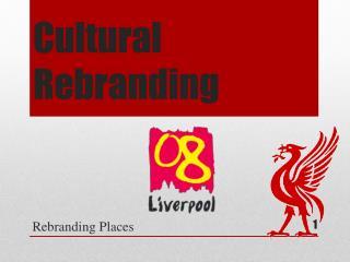 Cultural Rebranding