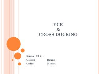 ECR  &  CROSS DOCKING