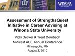 Assessment of StrengthsQuest Initiative in Career Advising at Winona State University