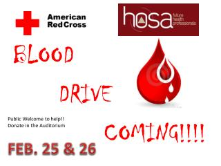 BLOOD        DRIVE              COMING!!!!