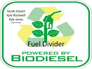 Fuel Divider