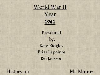 World War II  Year 1941