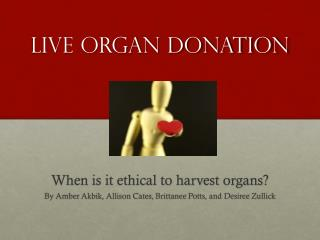 Live Organ Donation