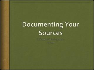 Documenting Your Sources