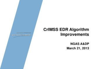 CrIMSS  EDR Algorithm Improvements NGAS A&DP March 21, 2013