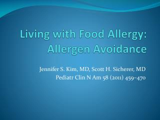 Living  with Food Allergy :  Allergen Avoidance