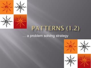 Patterns (1.2)