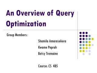 An Overview of Query Optimization