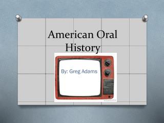 American Oral History