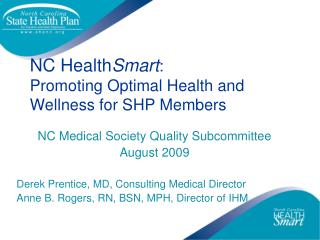 NC HealthSmart: Promoting Optimal Health and Wellness for SHP Members