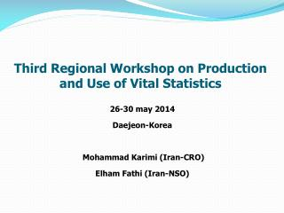 Third Regional Workshop on Production and Use of Vital Statistics