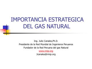 IMPORTANCIA ESTRATEGICA         DEL GAS NATURAL
