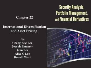 Chapter  22 International Diversification and Asset Pricing