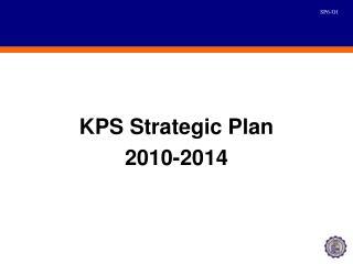 KPS Strategic Plan 2010-2014
