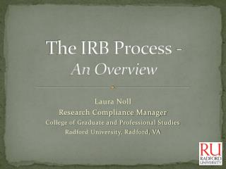 The IRB Process - An  Overview