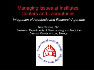Managing Issues at Institutes, Centers and Laboratories