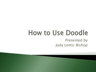 How  to Use Doodle