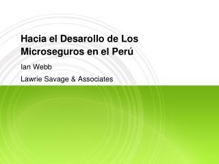 Hacia el Desarollo de Los Microseguros en el Per