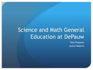 Science  and Math General  Education at DePauw