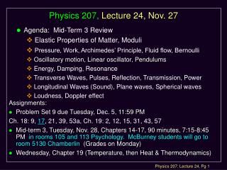 Physics 207, Lecture 24, Nov. 27