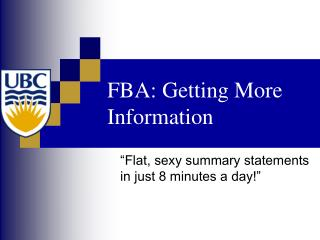 FBA: Getting  More  Information