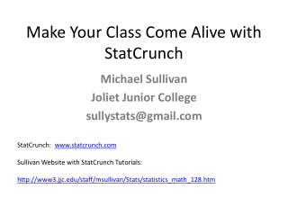 Make Your Class Come Alive with StatCrunch