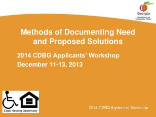 Methods of Documenting Need  and Proposed Solutions