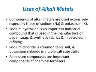 Uses of Alkali Metals