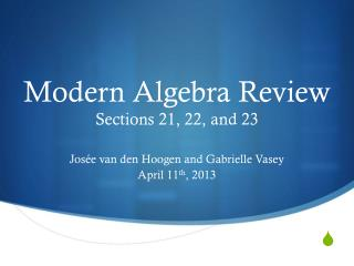 Modern Algebra Review