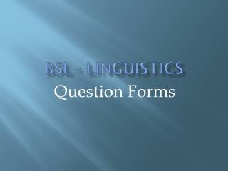 BSL - Linguistics