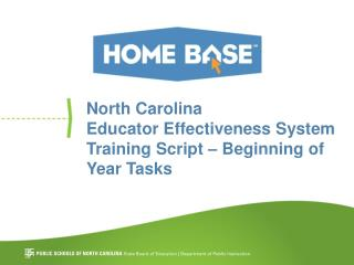 North Carolina Educator Effectiveness System Training Script – Beginning of  Year Tasks