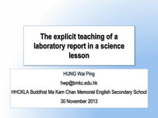 The  explicit teaching  of a  laboratory report  in a  science lesson