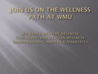 What is Western Wellness?