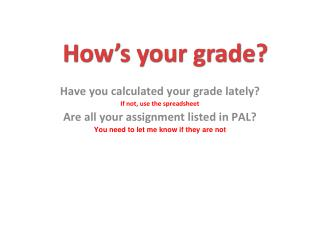 How�s your grade?