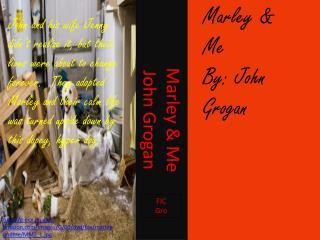 Marley & Me  John Grogan