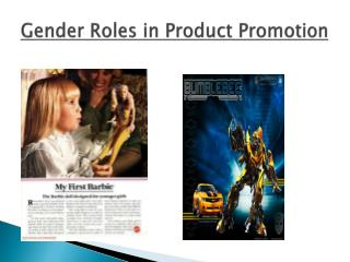 Gender Roles in Product Promotion