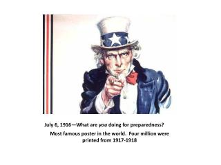 July 6, 1916�What are  you  doing for preparedness?