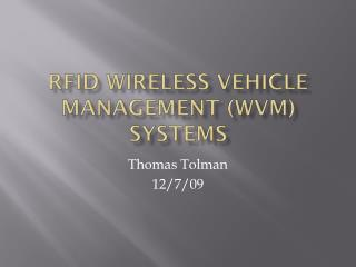 rfid  wireless vehicle management ( wvm )  systems