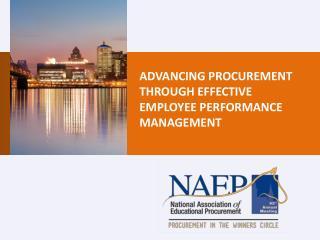 ADVANCING PROCUREMENT THROUGH EFFECTIVE EMPLOYEE PERFORMANCE MANAGEMENT