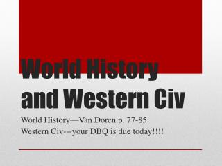 World History and Western  Civ