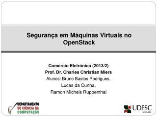 Seguran�a em M�quinas Virtuais no OpenStack