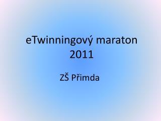 eTwinningový maraton 2011