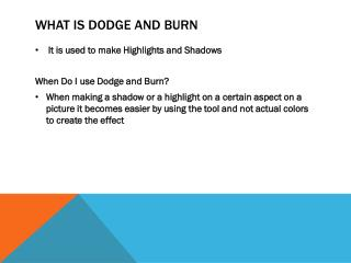 What is dodge and burn