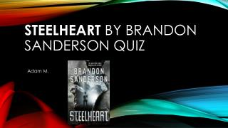 Steelheart  by Brandon Sanderson Quiz