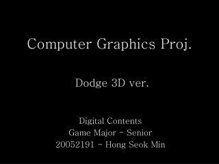 Computer Graphics  Proj .