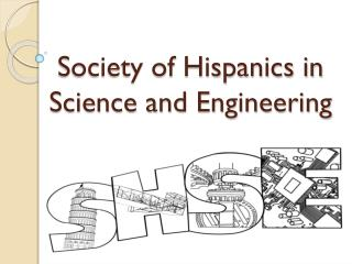 Society of Hispanics in Science and Engineering