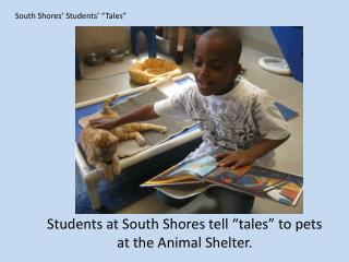 "South Shores' Students' ""Tales"""