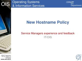 New Hostname Policy
