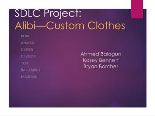 SDLC Project:  Alibi—Custom Clothes
