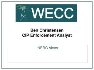 Ben Christensen CIP Enforcement Analyst